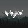 Aphysical